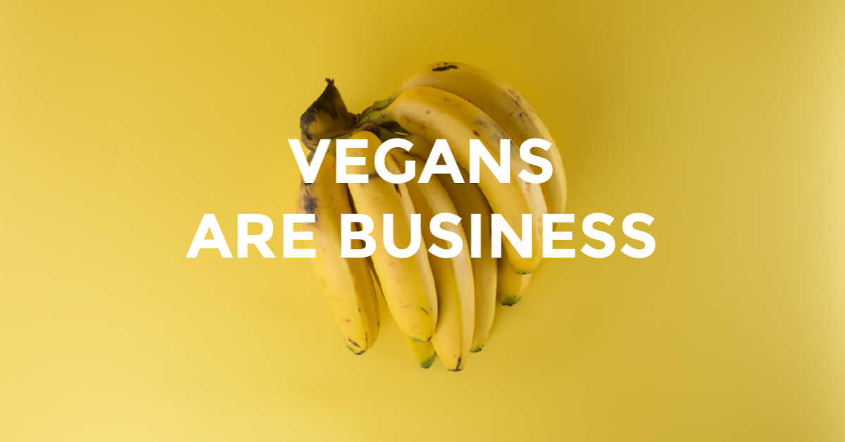 Vegans are business Titelbild
