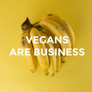 Vegans are business